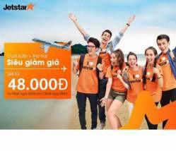 Siêu giảm giáđến từ Jetstar chỉ 48,000 VND